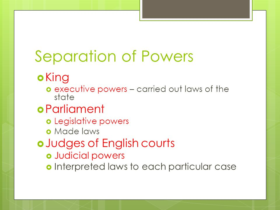 Separation of Powers King Parliament Judges of English courts