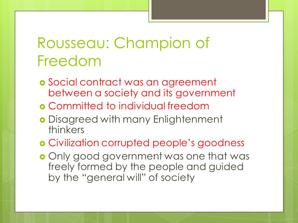 Rousseau: Champion of Freedom
