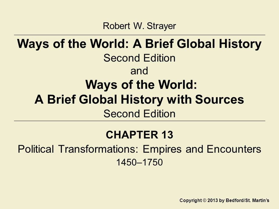 CHAPTER 13 Political Transformations: Empires and Encounters 1450–1750