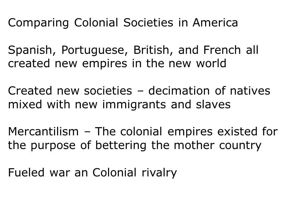 Comparing Colonial Societies in America