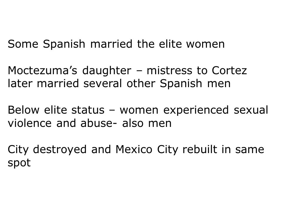 Some Spanish married the elite women