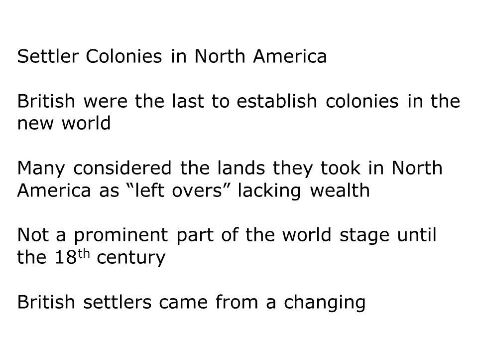 Settler Colonies in North America