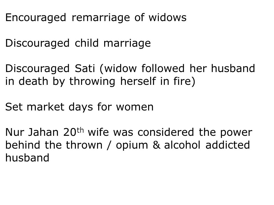 Encouraged remarriage of widows