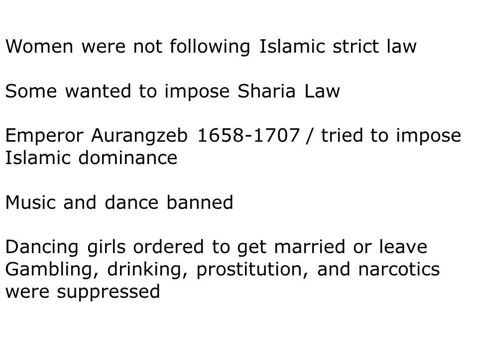 Women were not following Islamic strict law