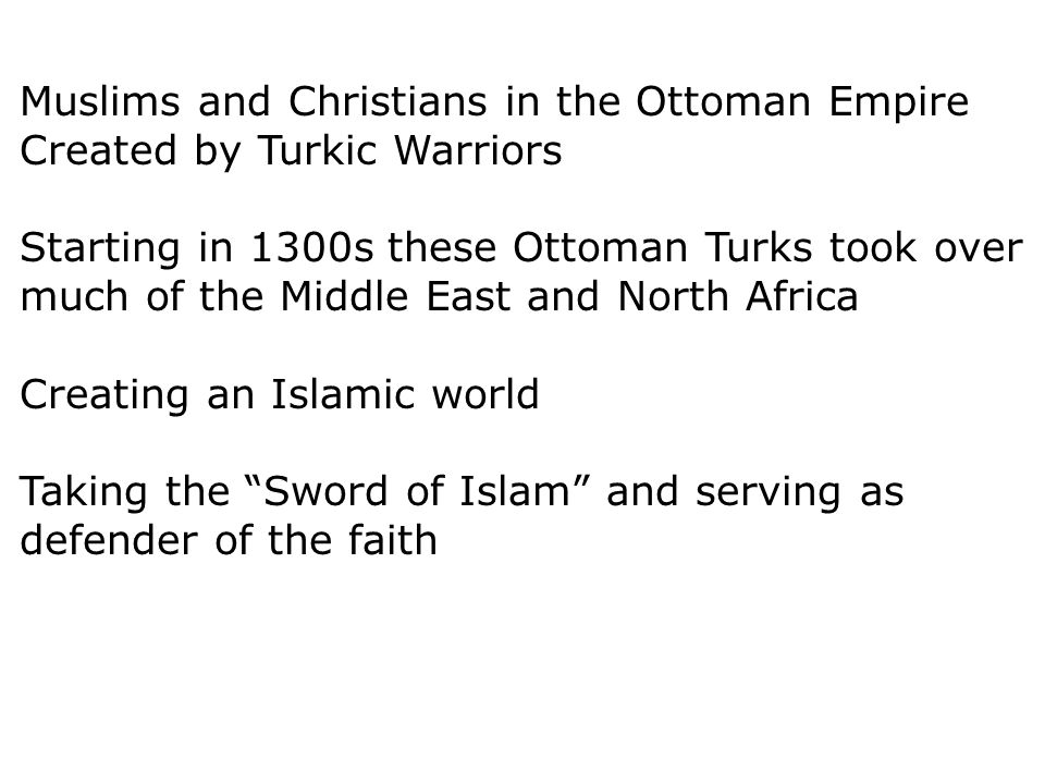 Muslims and Christians in the Ottoman Empire