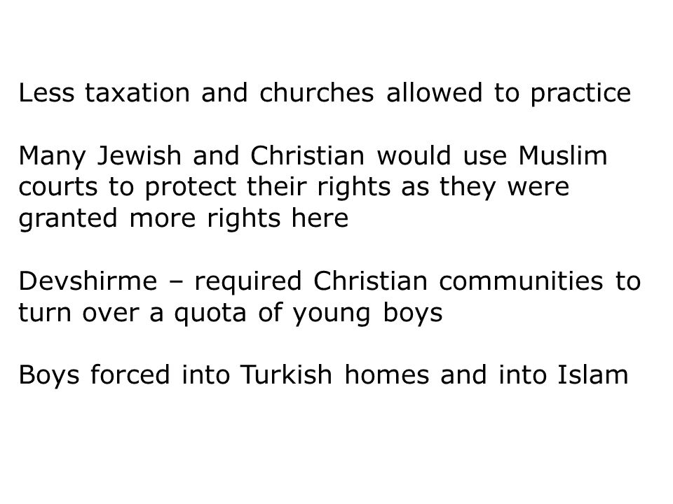 Less taxation and churches allowed to practice