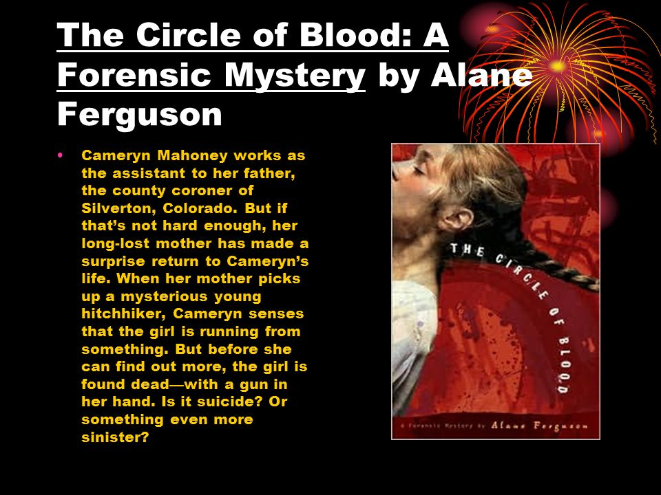 The Circle of Blood: A Forensic Mystery by Alane Ferguson