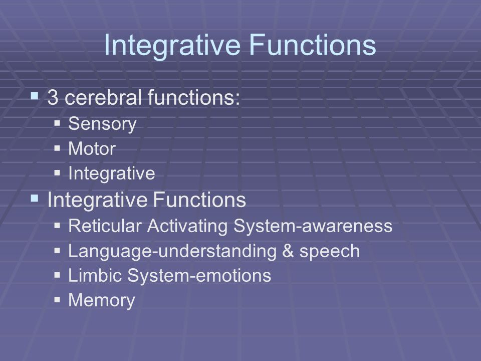 Integrative Functions