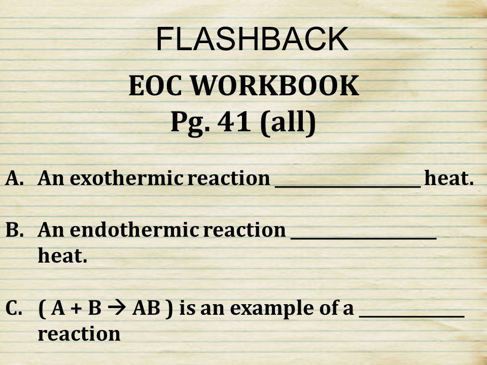 FLASHBACK EOC WORKBOOK Pg. 41 (all)