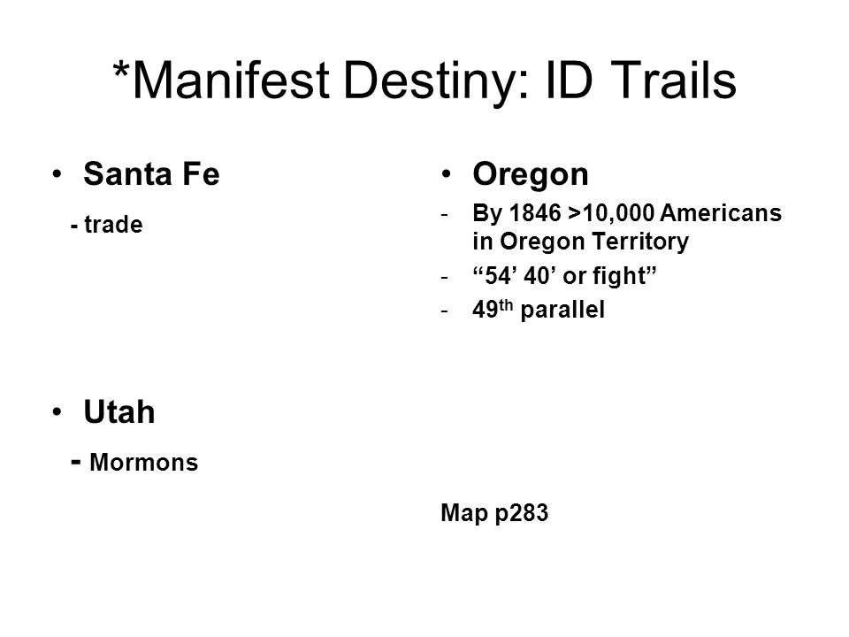 *Manifest Destiny: ID Trails