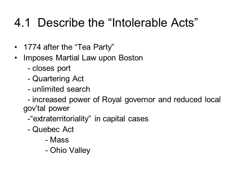 4.1 Describe the Intolerable Acts