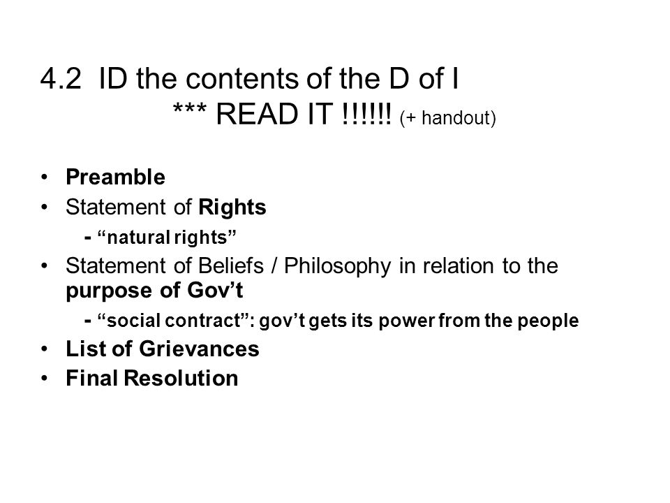 4.2 ID the contents of the D of I *** READ IT !!!!!! (+ handout)