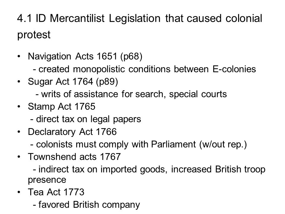 4.1 ID Mercantilist Legislation that caused colonial protest