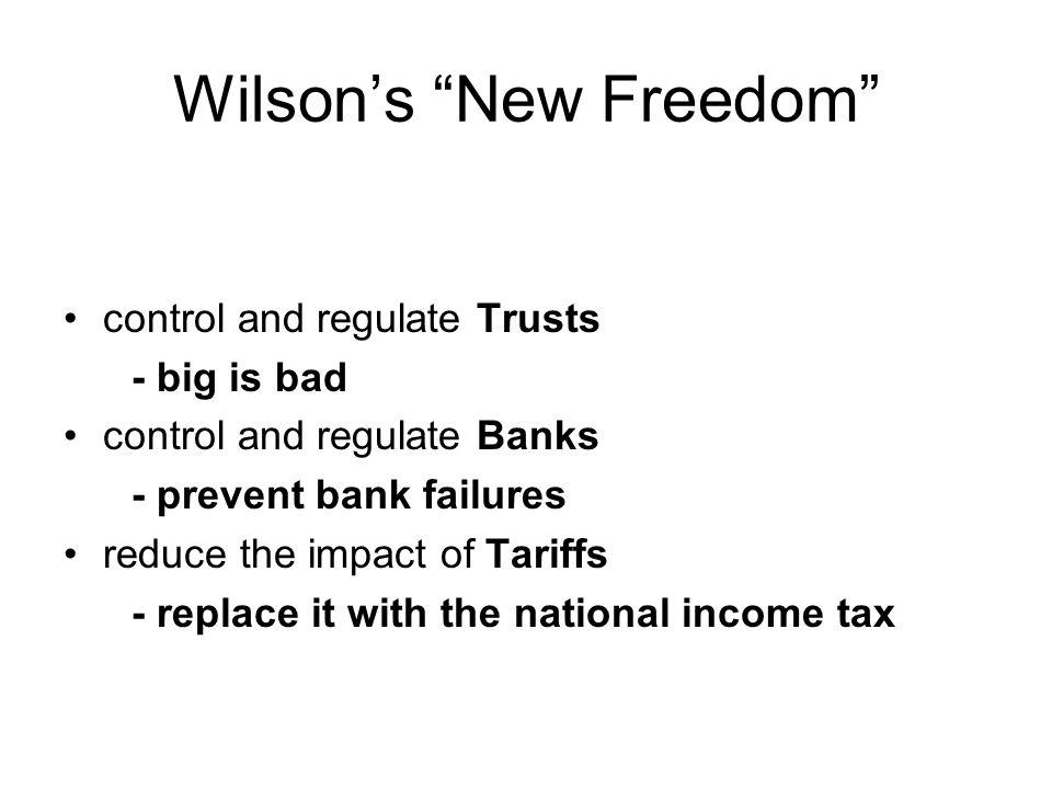 Wilson's New Freedom