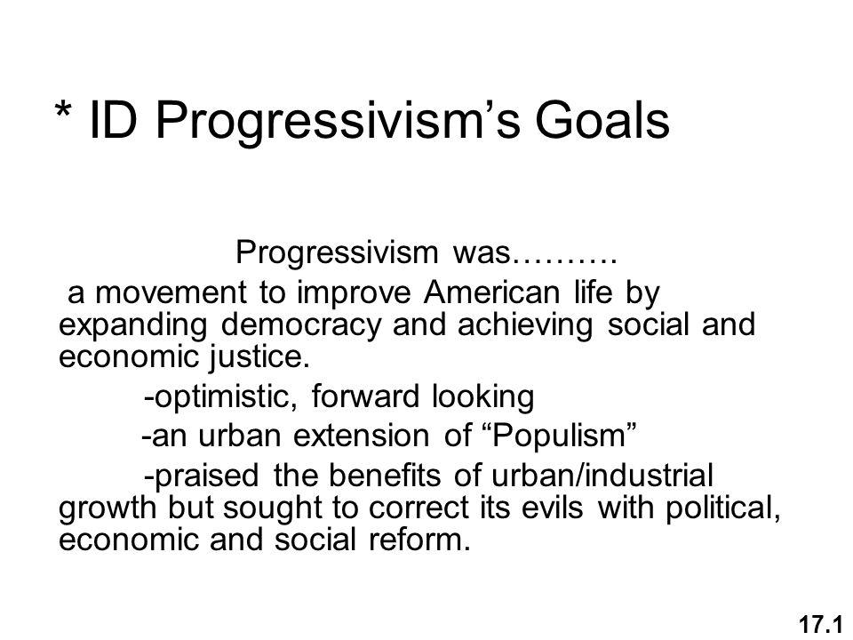 * ID Progressivism's Goals