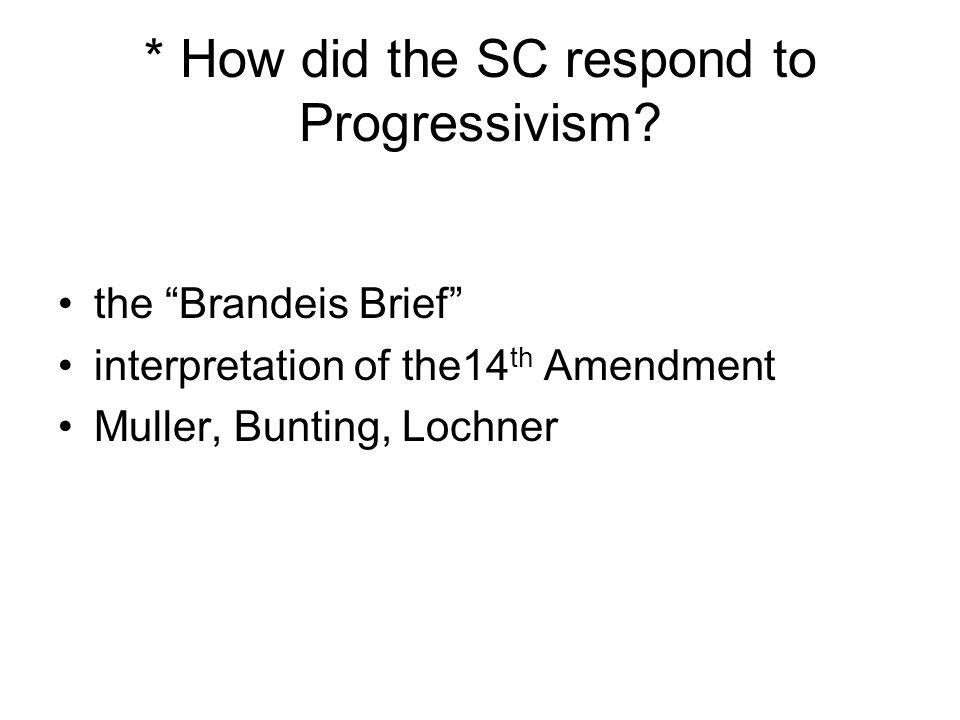 * How did the SC respond to Progressivism