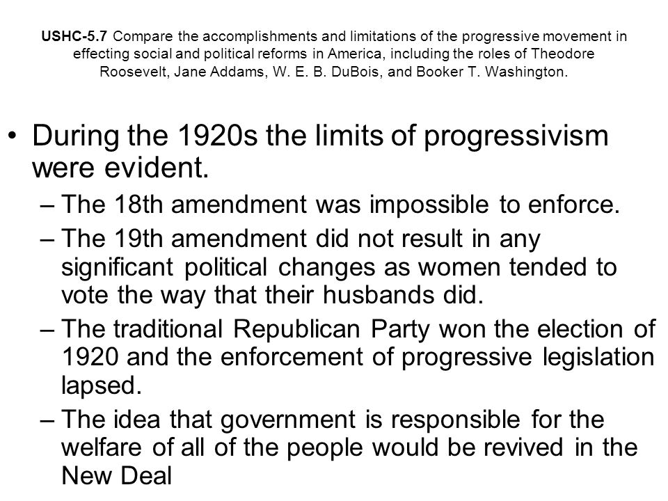 During the 1920s the limits of progressivism were evident.