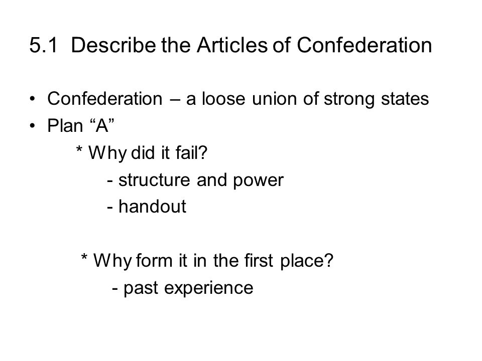 5.1 Describe the Articles of Confederation