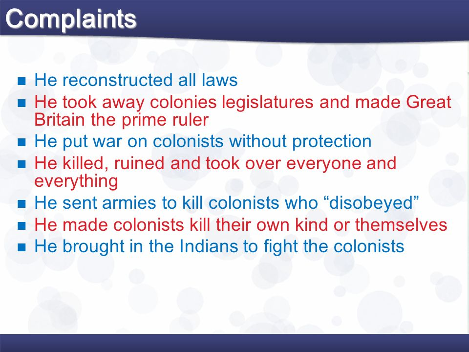 Complaints He reconstructed all laws