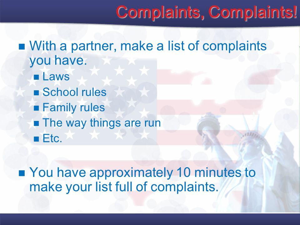 Complaints, Complaints!