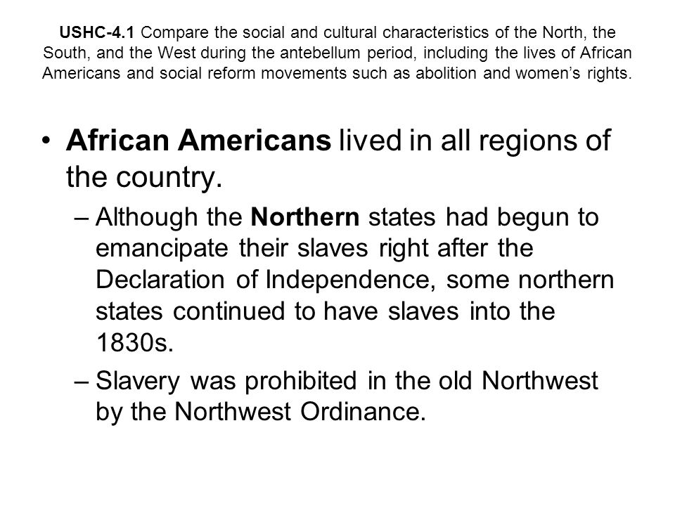 African Americans lived in all regions of the country.