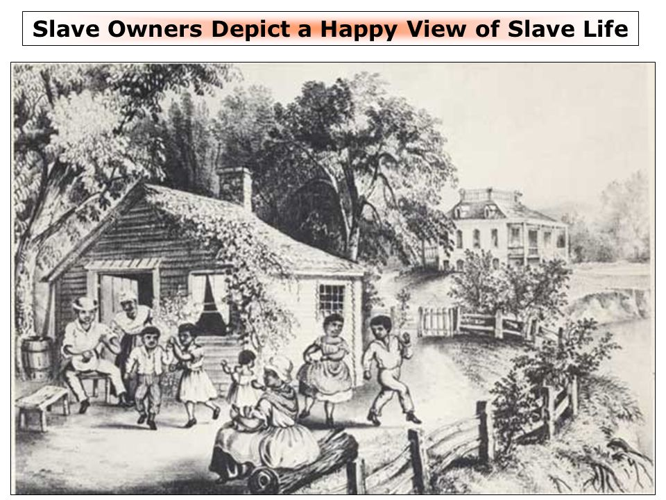 Slave Owners Depict a Happy View of Slave Life