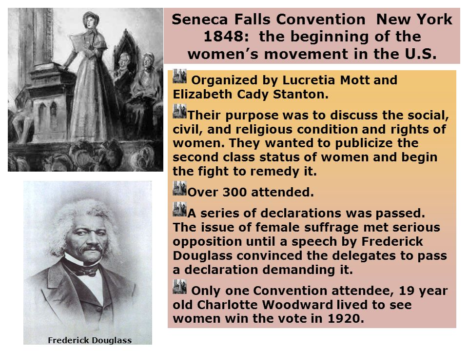 Seneca Falls Convention New York 1848: the beginning of the women's movement in the U.S.