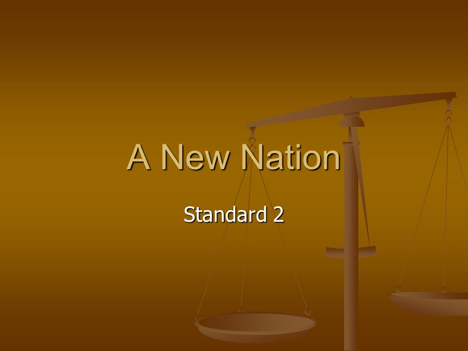 A New Nation Standard 2