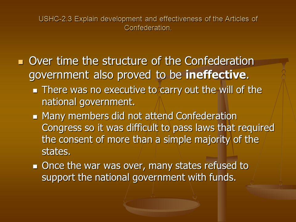 USHC-2.3 Explain development and effectiveness of the Articles of Confederation.