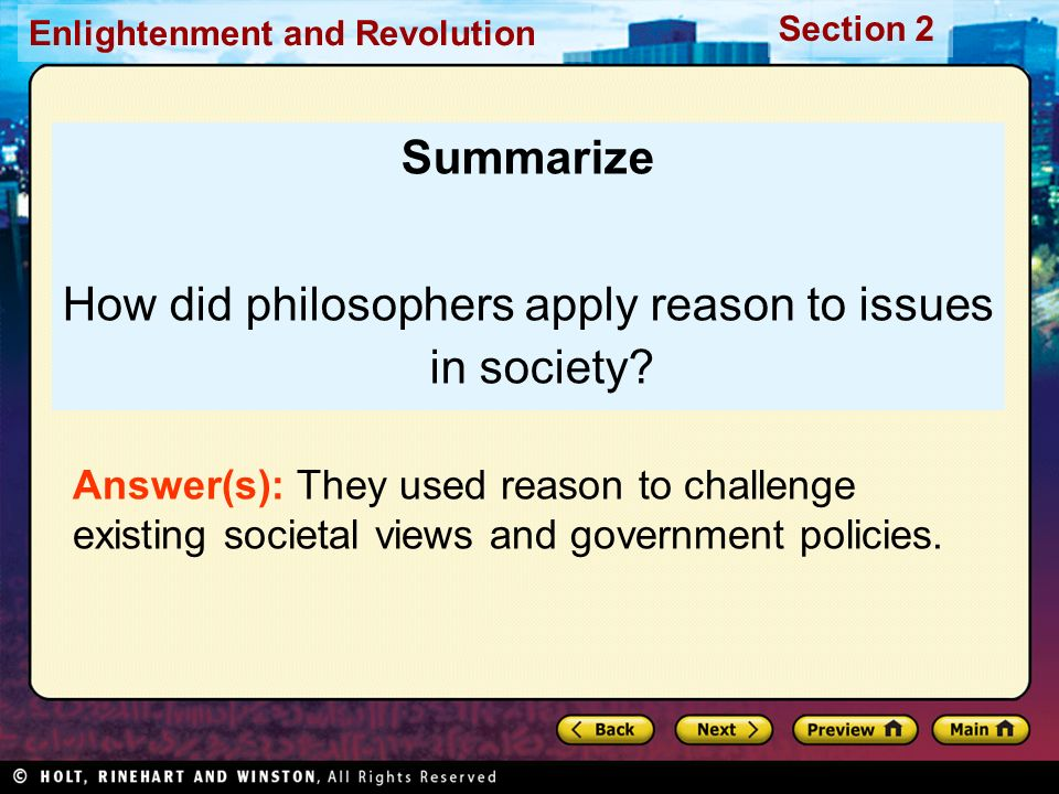 How did philosophers apply reason to issues in society