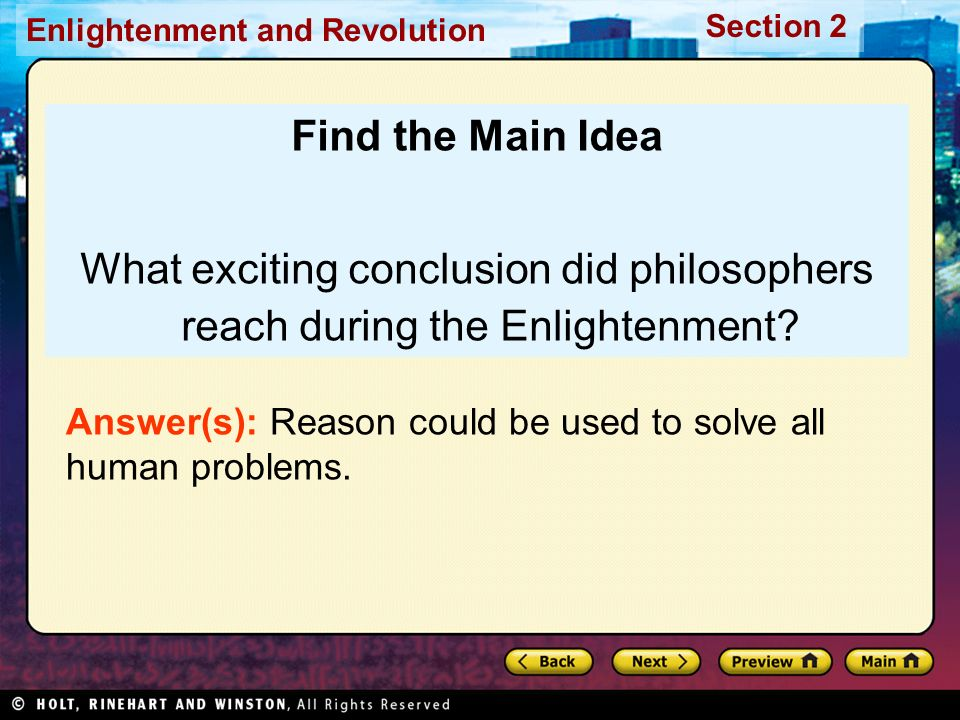 Find the Main Idea What exciting conclusion did philosophers reach during the Enlightenment
