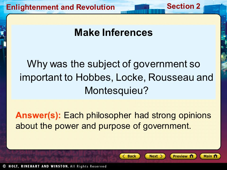 Make Inferences Why was the subject of government so important to Hobbes, Locke, Rousseau and Montesquieu
