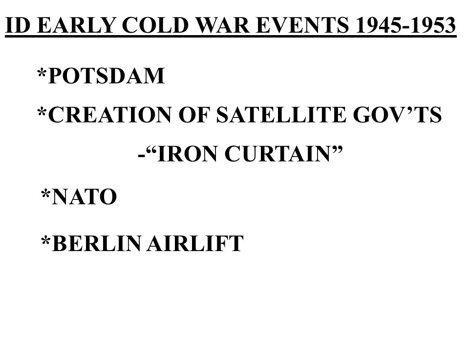 ID EARLY COLD WAR EVENTS 1945-1953