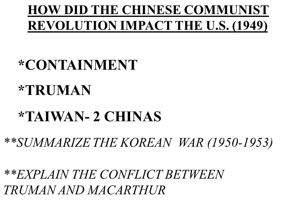 *CONTAINMENT *TRUMAN *TAIWAN- 2 CHINAS