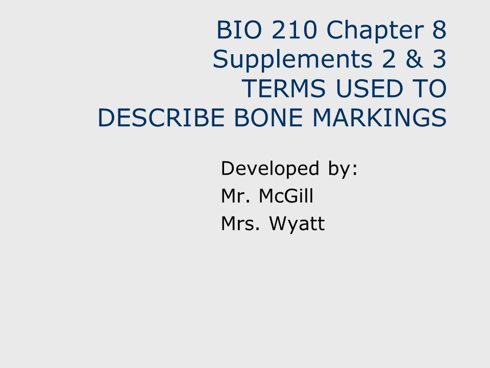 Developed by: Mr. McGill Mrs. Wyatt
