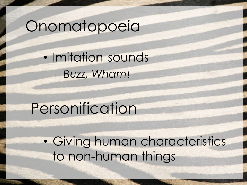 Onomatopoeia Personification Imitation sounds