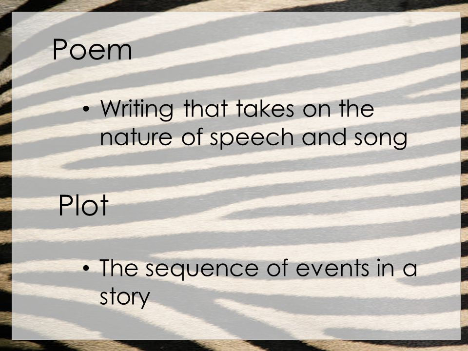 Poem Plot Writing that takes on the nature of speech and song