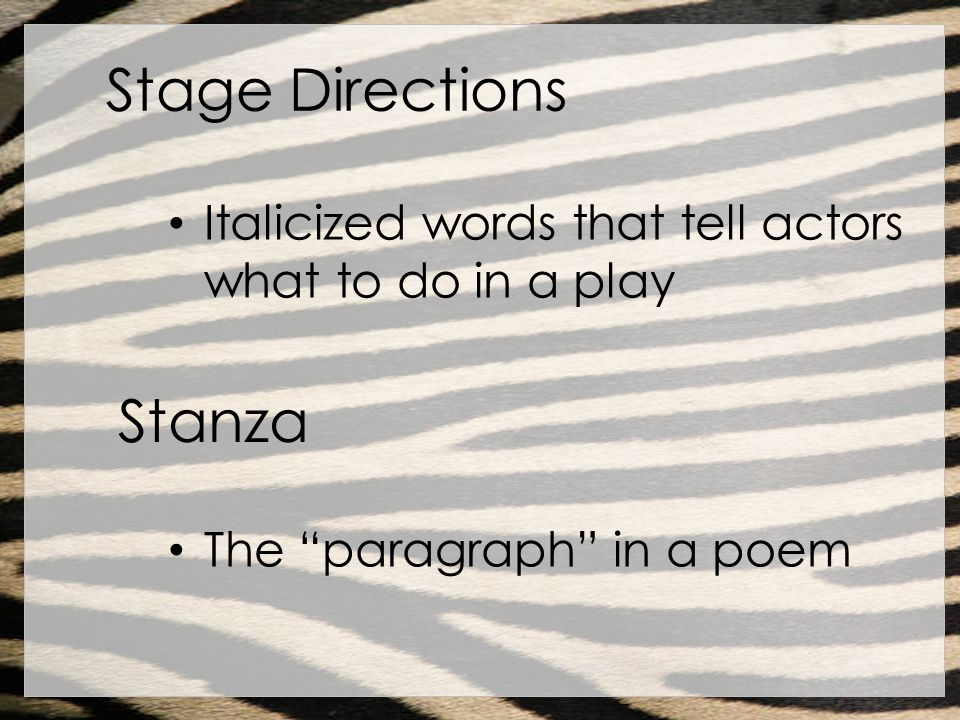 Stage Directions Stanza