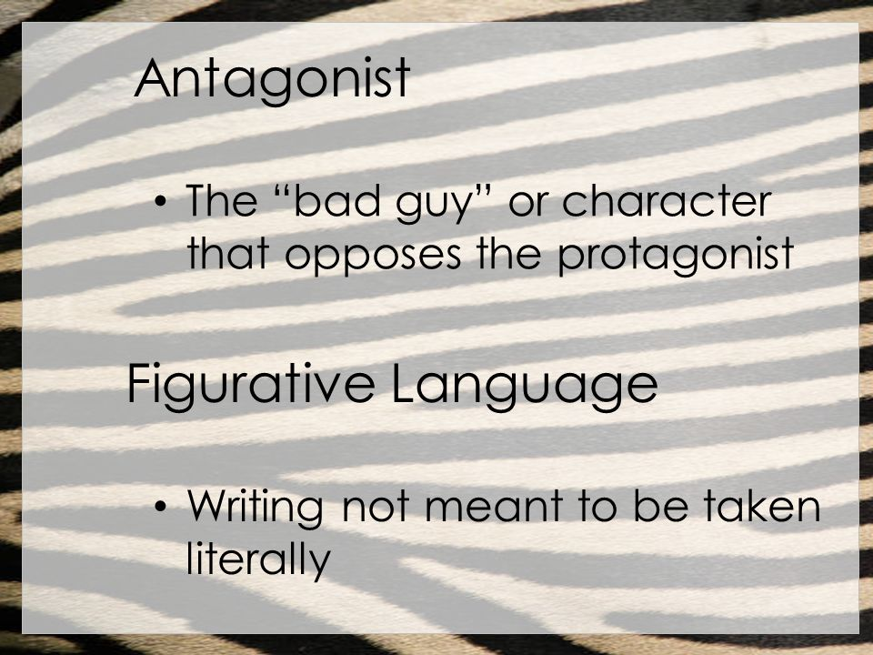 Antagonist Figurative Language