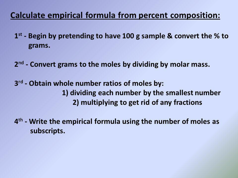 Calculate empirical formula from percent composition: