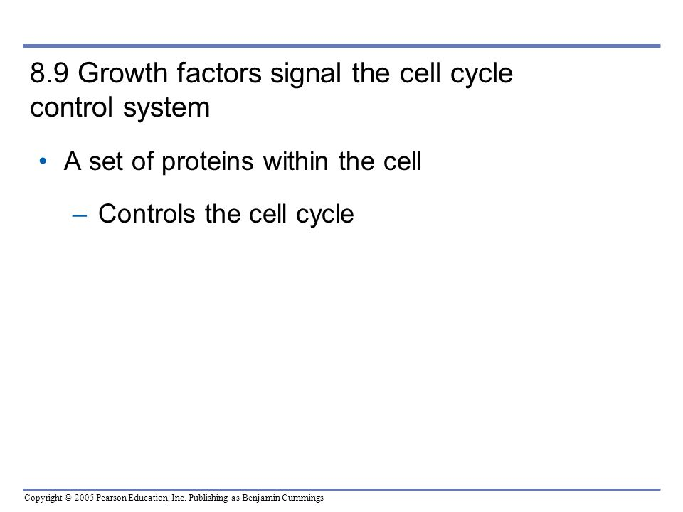 8.9 Growth factors signal the cell cycle control system