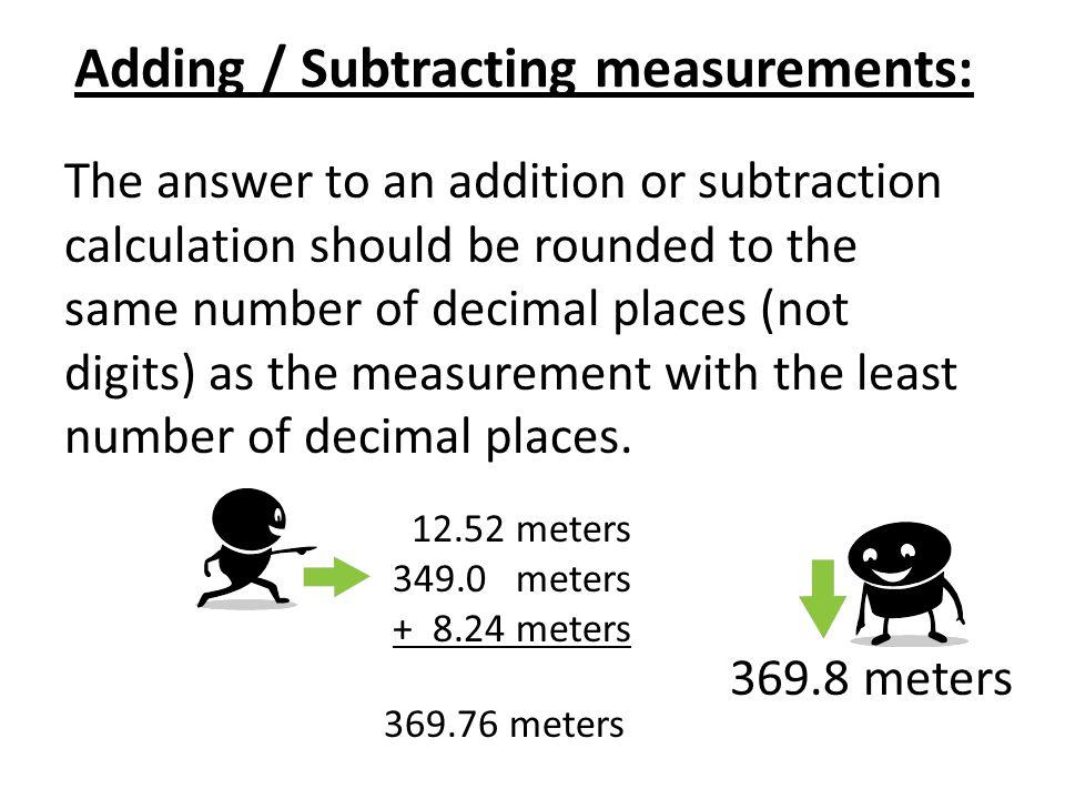 Adding / Subtracting measurements: