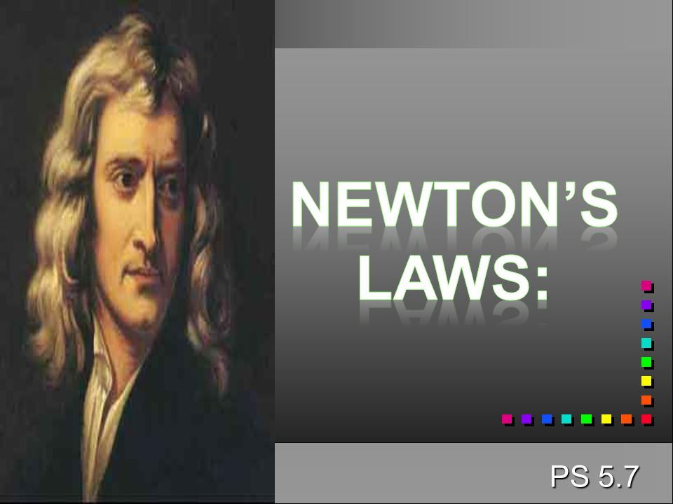 Newton's laws: PS 5.7