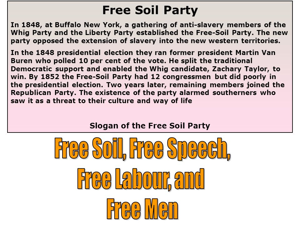 Slogan of the Free Soil Party