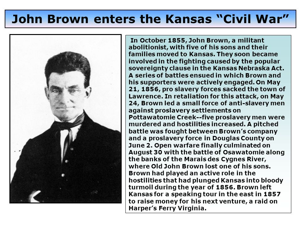 John Brown enters the Kansas Civil War