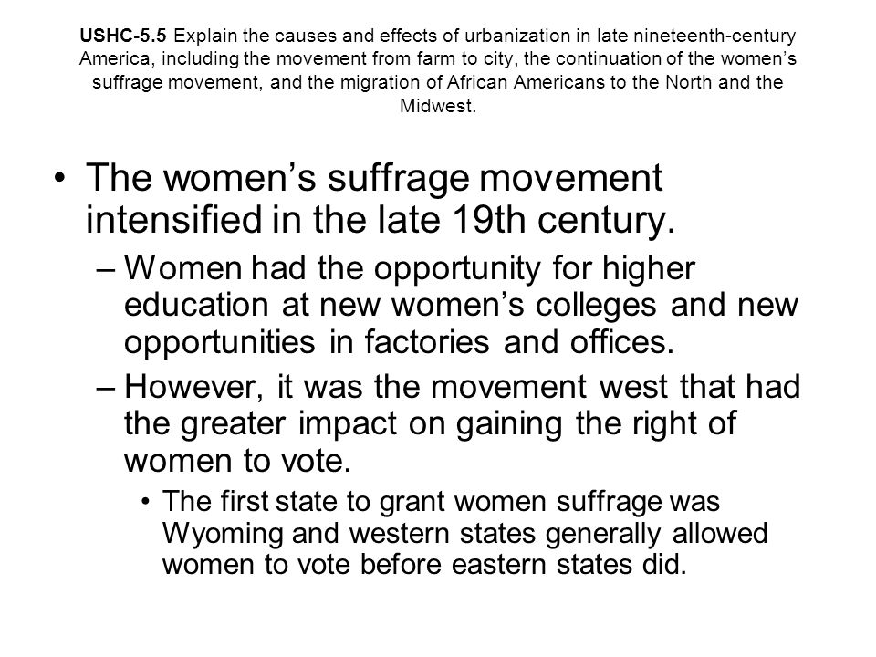 The women's suffrage movement intensified in the late 19th century.