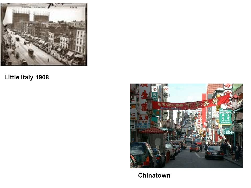Little Italy 1908 Chinatown