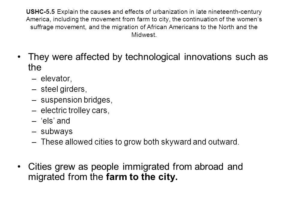 They were affected by technological innovations such as the