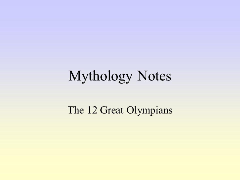 Mythology Notes The 12 Great Olympians