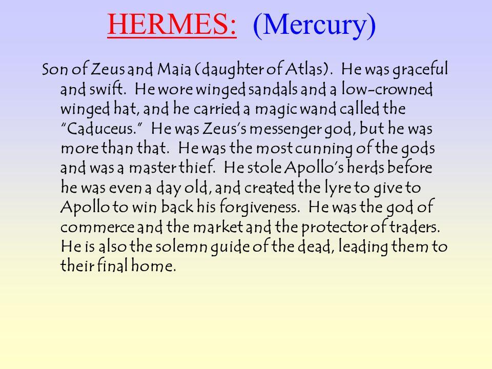 HERMES: (Mercury)